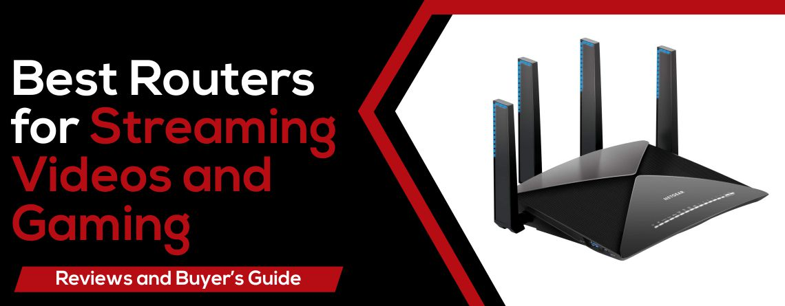 Best Router for Streaming Videos and Gaming