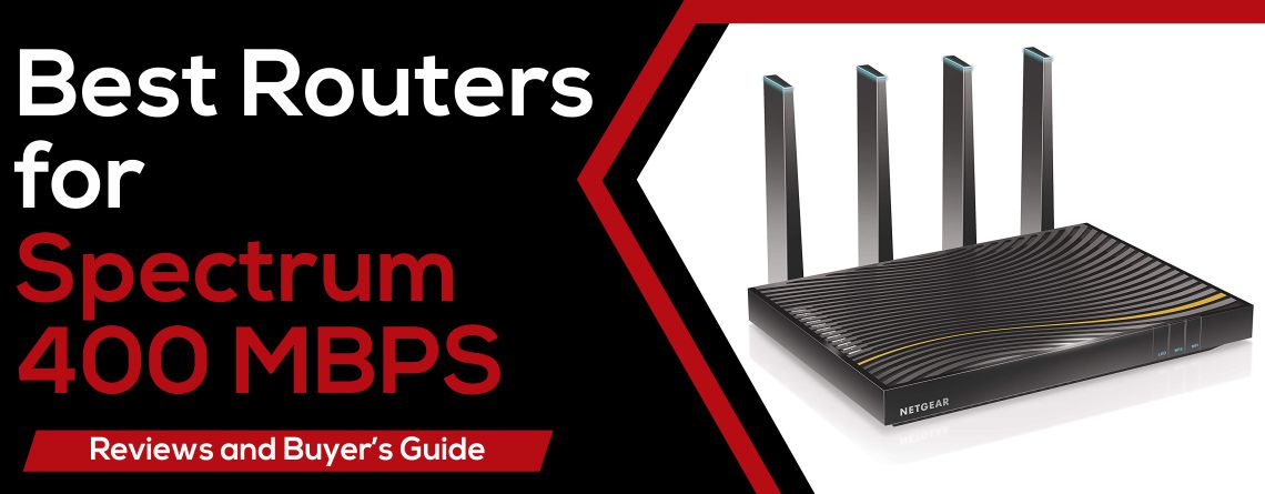 Best Routers For Spectrum 400 MBPS